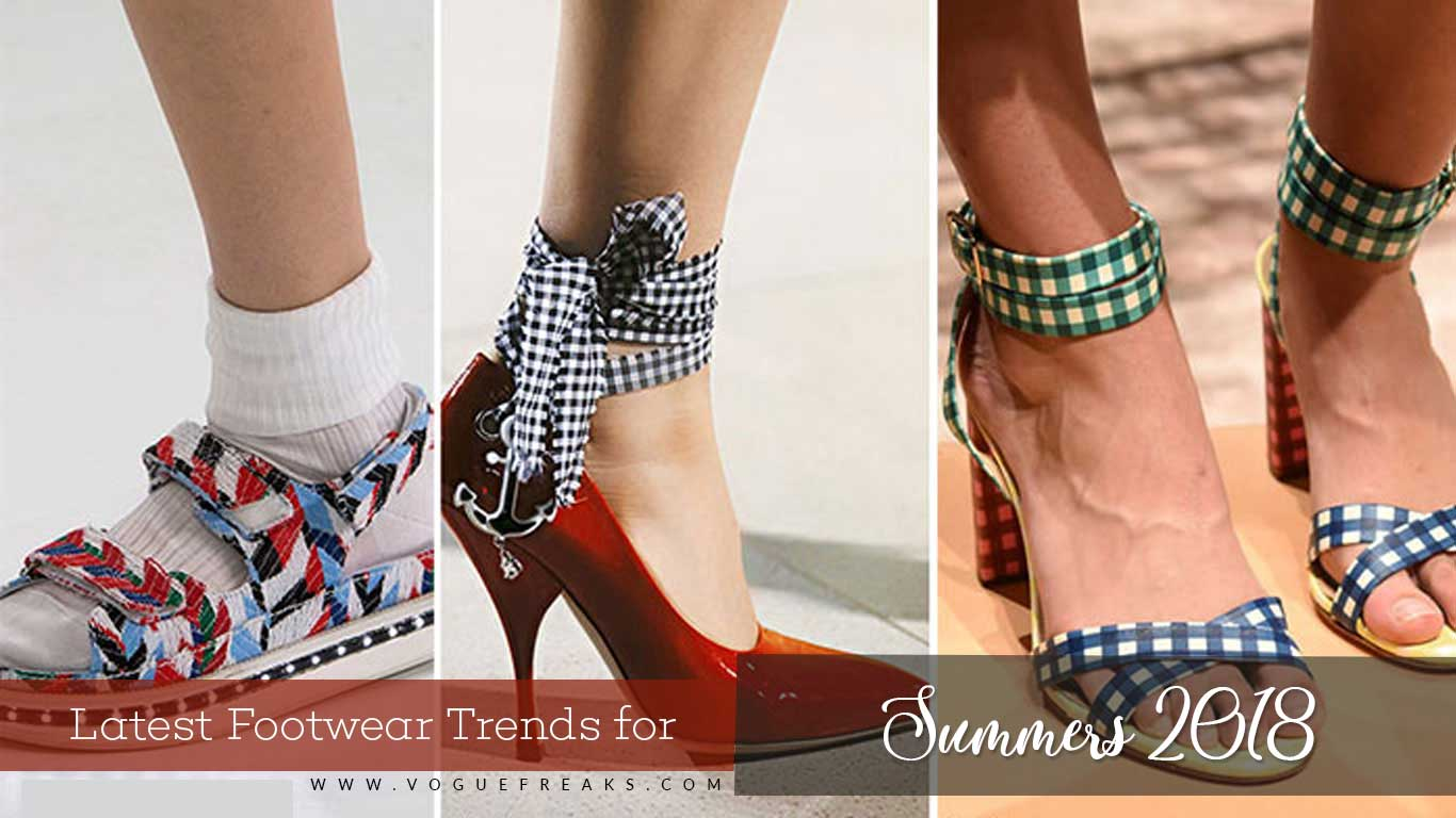 Latest Footwear Trends for Summers 2018