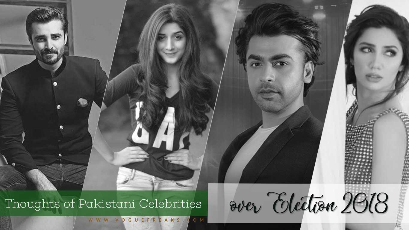 What were the thoughts of Pakistani Celebrities over Election 2018?