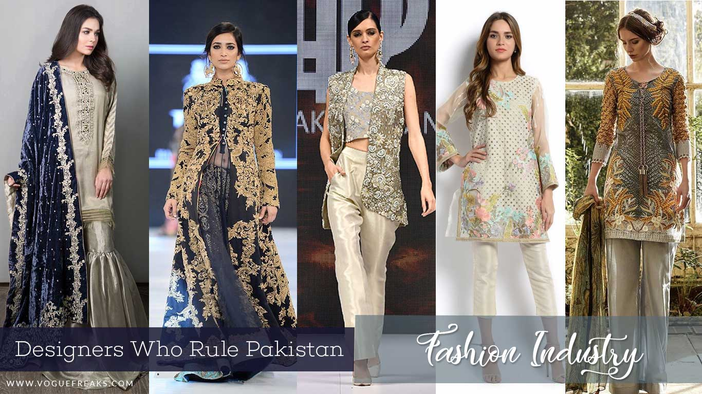 Top 5 Designers Who Rule Pakistan Fashion Industry