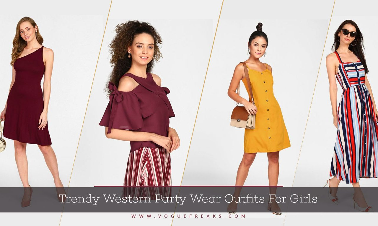 ac39b96ce0 Trendy Western Party Wear Outfits For Girls