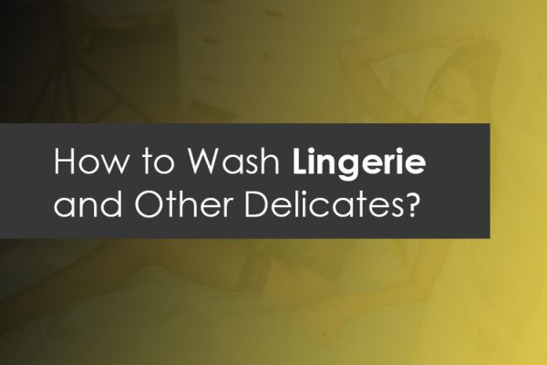 How to Wash Lingerie